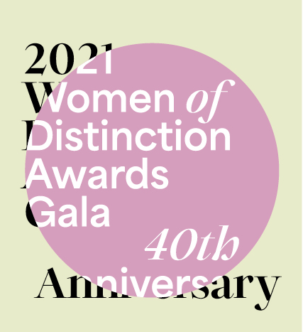 2021 Women of Distinction Awards Gala Save the Date